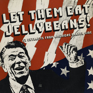 Black Flag, Circle Jerks, Dead Kennedys a.o. - Let Them Eat Jellybeans!