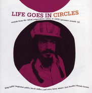 Devon Irons, The Abyssinians, Jacob Miller a.o. - Life Goes In Circles - Sounds From The Talent Corporation 1974 To 1979
