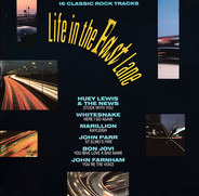 John Farnham, Marillion, Bon Jovi, a.o. - Life In The Fast Lane