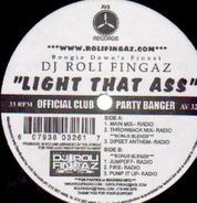 DJ Roli Fingaz - Light That Ass