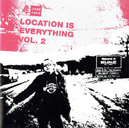 These Arms Are Snakes / Cex / Strike Anywhere a.o. - Location Is Everything Vol. 2