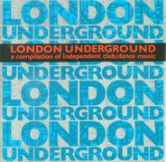 Raw Stylus / D*Note / Elaine Vassell a.o. - London Underground (A Compilation Of Independent Club/Dance Music)
