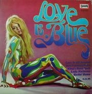 101 Strings, The Spots, The Petards - Love Is Blue