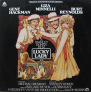 Gene Hackman, Liza Minnelli, Burt Reynolds - Lucky Lady (Original Soundtrack Recording)