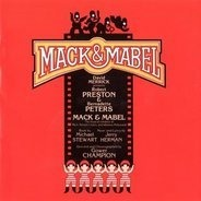 David Merrick, Robert Preston, Bernadette Peters,... - Mack & Mabel