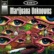 Sweet Smoke / The Birdwatchers / a.o. - Marijuana Unknowns Vol. 1