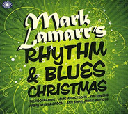 The Moonglows / Big Joe Turner / The Marshall Brothers a.o. - Mark Lamarr's Rhythm & Blues Christmas
