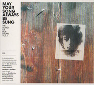 Rick Danko / Eric Andersen a.o. - May Your Song Always Be Sung (The Songs Of Bob Dylan Vol.3)