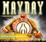 Members Of Mayday / Armin van Buuren / Hardwell a. o. - Mayday - Never Stop Raving - The Official Mayday Compilation 2013