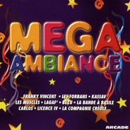 Franky Vincent / Les Forbans / Kassav a.o. - Mega Ambiance