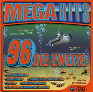 Faithless / RMB / Ro-cee a.o. - Mega Hits 96 Die Zweite
