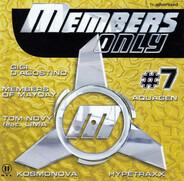 Gigi D'Agostino, Rank1, a.o. - Members Only #7