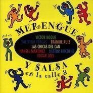 Victor Roque / Wilfrido Vargas a.o. - Merengue Y Salsa en la Calle 8