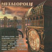 The Sheila Divine / Soulfly a.o. - Metalopolis 1