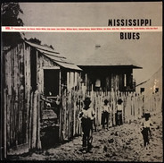 Charley Patton, Henry Sims, Skip James, a.o. - Mississippi Blues Vol. 1