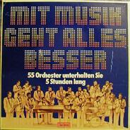 Glenn Miller, Paul Kuhn, Burt Bacharach, a.o. - Mit Musik Geht Alles Besser