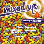 Shakatak, Londonbeat, Lipps Inc., a.o. - Mixed Up Vol. 3 - The Story Of Disco Fox