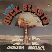 Lewis, Haley, a.o. - More Rock Blasts From The Past
