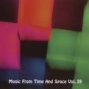 Gazpacho,Tame Impala,Final Conflict,Zip Tang,u.a - Music From Time And Space Vol. 39