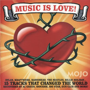 The Gun Club, Laibach, a.o. - Music Is Love! (15 Tracks That Changed The World)