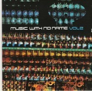 Airto Moreira,Amampondo,Jessica Lauren,u.a - Music With No Name Vol 2