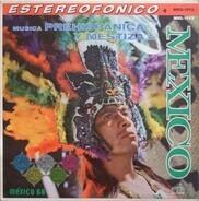 Ernesto Ortiz y su Conjunto Los Concheros - Musica Prehispanica Y Mestiza De Mexico