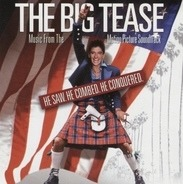 Cydonia,Blondie,Headrillaz,Ruff Driverz, u.a - Music From The Motion Picture 'The Big Tease'