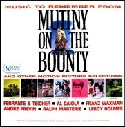 Ferrante & Teicher, Al Caiola,.. - Music To Remember From Mutiny On The Bounty