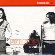 Seeed / Gentleman / Mia a.o. - Musikexpress 82 - Sounds Deutsch!