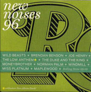 Brendan Benson / Moneybrother / Miss Platnum a.o. - New Noises 96