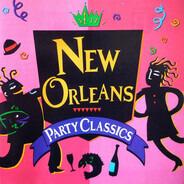 A. Tousan / Dr. John / Al Johnson - New Orleans Party Classics