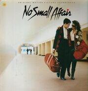 Twisted Sister, Zebra, Rupert Holmes a.o. - No Small Affair (OST)