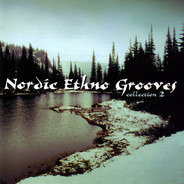 Ari Thunda / Hedningarna a.o. - Nordic Ethno Grooves - Collection 2