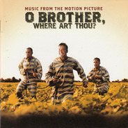 Norman Blake, The Whites, Fairfield Four, a.o. - O Brother, Where Art Thou? (Music From The Motion Picture)