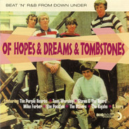 The Rajahs / The Showmen - Of Hopes & Dreams & Tombstones (Beat 'n' R&B From Down Under)