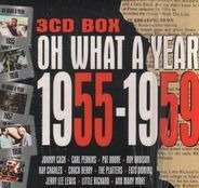 Various - Oh What a Year 55-59