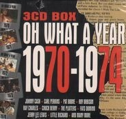 Various - Oh What a Year 70-74