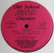 Grandmaster Flash & The Furious Five, The Fatback Band a.o. - Old School Hip-Hop Classics