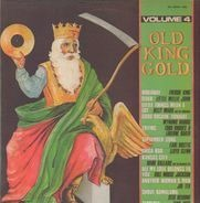 Freddy King, Willie John a.o. - Old King Gold Volume 4