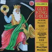 Bill Doggett, Hank Ballard a.o. - Old King Gold Volume 5