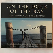 Otis Redding / The Isley Brothers a.o. - On The Dock Of The Bay (The Sound Of Easy Listening)