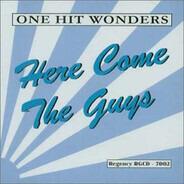 Eddie Holland, Derek a.o. - One Hit Wonders - Here Come The Guys