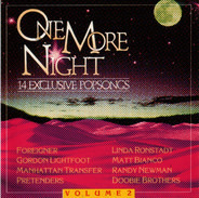 Foreigner / Gordon Lightfoot / Everything But The Girl a.o. - One More Night (Volume 2)