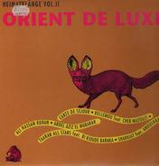 Bellemou Messaoud, Sharkiat, a.o. - Orient De Luxe Heimatklänge Vol. II