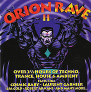 Cosmic Baby / Laurent Garnier / Ilsa Gold a.o. - Orion Rave II