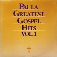 Various - Paula Greatest Gospel Hits Vol. 1