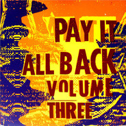 Dub Syndicate, Mark Stewart, African Head Charge, Barmy Army, Lee Perry - Pay It All Back Volume Three
