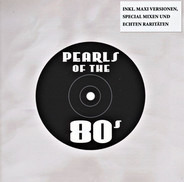 Soft Cell / Blind Date / Paul Young a.o. - Pearls Of The 80's - Maxis