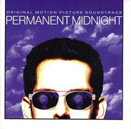 the crystal method/Girls against boys/Gomez - Permanent Midnight (Original Motion Picture Soundtrack)