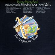 Duke Jordan / Art Taylor / Roy Haynes / Sahib Shihab / a.o. - Plenty Plenty Soul - Americans In Sweden 1954-1959 Vol. 3